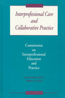 Interprofessional Care and Collaborative Practice
