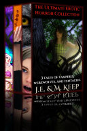 The Ultimate Erotic Horror Collection  3 Story Bundle  Tentacles  Vampires  Werewolves