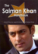 The Salman Khan Handbook - Everything You Need to Know about Salman Khan