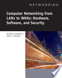 Computer Networking for LANS to WANS  Hardware  Software and Security