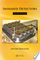 Infrared Detectors Second Edition book