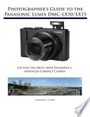 Photographer's Guide to the Panasonic Lumix DMC-LX10/LX15