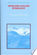 Snow and Glacier Hydrology Glacier Hydrology Drawing On The