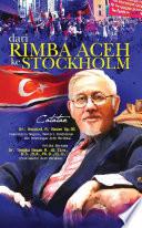 Dari Rimba Aceh ke Stockholm