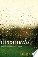 Dreamality