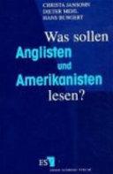Was sollen Anglisten und Amerikanisten lesen?