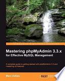 Mastering Phpmyadmin 3 3 X For Effective Mysql Management