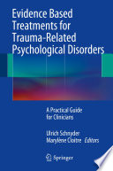 Evidence Based Treatments for Trauma Related Psychological Disorders