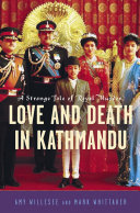 Love and Death in Kathmandu Throne Crown Prince Dipendra Donned Military Fatigues Armed