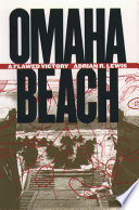 Omaha Beach One A Direct Infantry Assault Against A