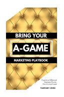 Bring Your A-Game Pdf/ePub eBook