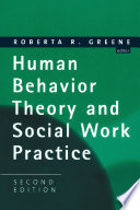 Human Behavior Theory And Social Work Practice Second Edition