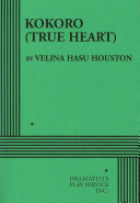 Kokoro (true Heart) : to the very foreign culture of the united...