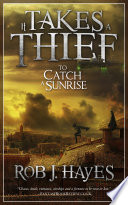 It Takes a Thief to Catch a Sunrise Won Or Lost Fantasy Book Review