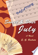 Sweet and Sour July