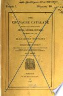 Cronache Catalane del Secolo 13 e 14 una di Muntaner l altra di Bernardo d Esclot
