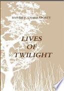Lives of Twilight