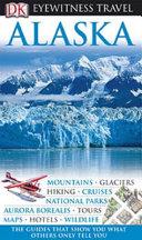 Eyewitness Travel Guide - Alaska