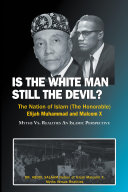 Is the White Man Still the Devil?
