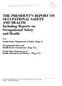 The President s Report on Occupational Safety and Health