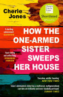 How the One Armed Sister Sweeps Her House Book PDF