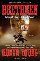 Brethren The Last Templar?the Thrilling First Book
