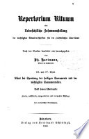 Repertorium rituum, oder, Uebersichtlische Zusammenstellung der wichtigsten Ritualvorschriften