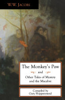 The Monkey s Paw and Other Tales of Mystery and the Macabre