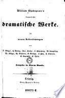 William Shakspeare s s  mmtliche dramatische Werke  In neuen Uebers  von A  B  ttger     Ausg  in 1 Bd