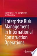 Enterprise Risk Management in International Construction Operations