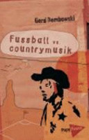 Fussball vs. Countrymusik