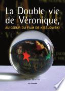 La double vie de V  ronique   au coeur du film de Kieslowski