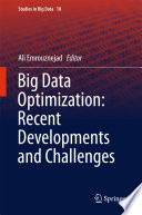 Big Data Optimization Recent Developments And Challenges