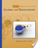 Algebra and Trigonometry with Analytic Geometry, Classic Edition