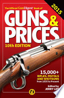 The Official Gun Digest Book of Guns   Prices 2015