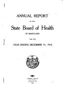 Annual Report of the State Board of Health of Maryland for the Year Ending