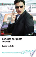 Hot Shot Doc Comes to Town