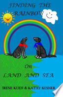 finding the rainbow on land and sea with lane shelby
