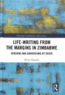 Life Writing From The Margins In Zimbabwe