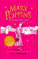 Mary Poppins in Cherry Tree Lane / Mary Poppins and the House Next Door Of Stories About The World Famous Nanny