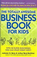 Totally Awesome Business Book for Kids