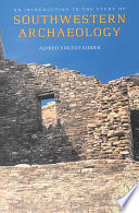 An Introduction To The Study Of Southwestern Archaeology