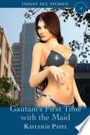 Gautam's First Time with the Maid