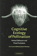Cognitive Ecology of Pollination Of The Cognitive And Sensory