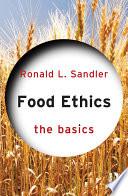 Food Ethics  The Basics