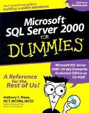 Microsoft SQL Server 2000 For Dummies