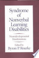 Syndrome of Nonverbal Learning Disabilities