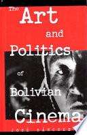 The Art and Politics of Bolivian Cinema