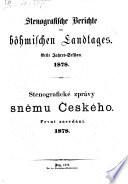 Stenografische Berichte des Landtages des Königreiches Böhmen
