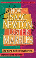 How Newton Lost His Marbles